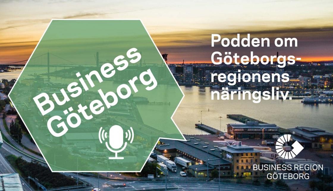 Business Göteborg - Podden om Göteborgsregionens näringsliv